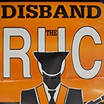 Disband the RUC' poster - policing Orange Order parades